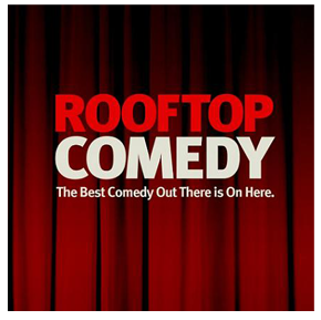Rooftop Comedy